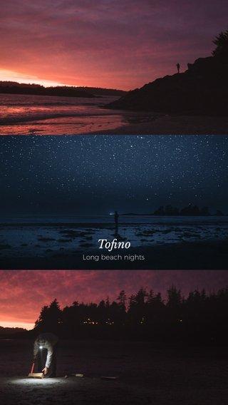 Tofino Long beach nights