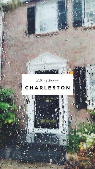 CHARLESTON A Rainy Day in
