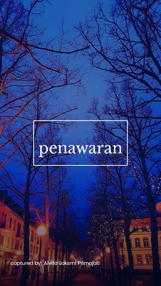 penawaran captured by: Alvita Laksmi Primajati