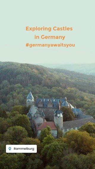 Exploring Castles in Germany #germanyawaitsyou
