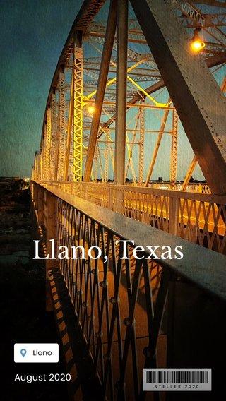 Llano, Texas August 2020