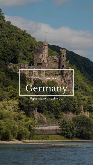 Germany #germanyawaitsyou Small towns of