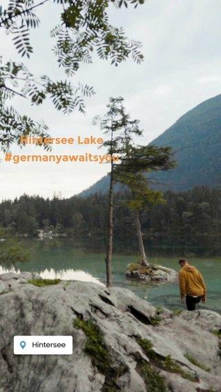 Hintersee Lake #germanyawaitsyou