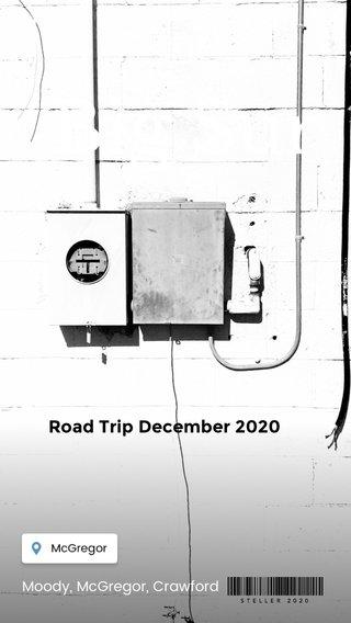 Big Sur Road Trip December 2020 Moody, McGregor, Crawford