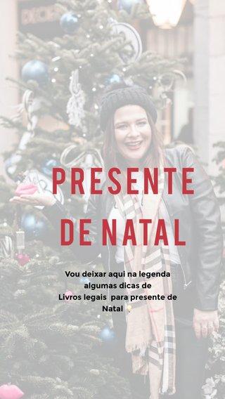 Presente de natal Vou deixar aqui na legenda algumas dicas de Livros legais para presente de Natal 💡