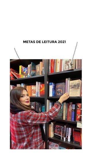 METAS DE LEITURA 2021