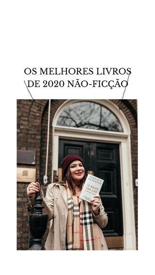 OS MELHORES LIVROS DE 2020 NÃO-FICÇÃO