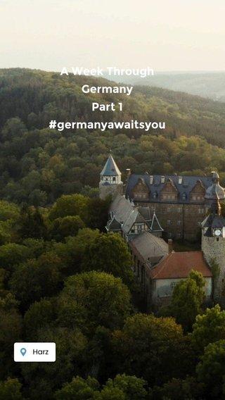A Week Through Germany Part 1 #germanyawaitsyou