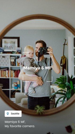 Mamiya 6 MF Mamiya 6 MF, My favorite camera.