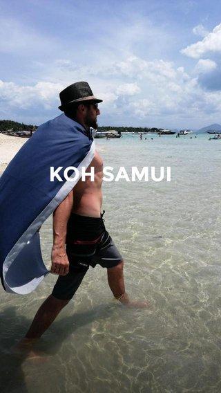 KOH SAMUI