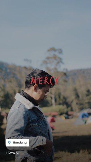 mercy i love u,