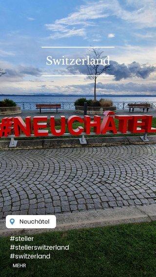 Switzerland #steller #stellerswitzerland #switzerland #travel #traveltoswitzerland #travelphotography