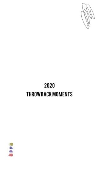 2020 THROWBACK MOMENTS