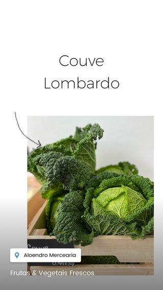 Couve Lombardo Frutas & Vegetais Frescos