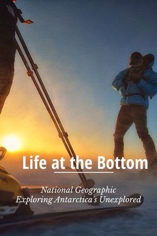 Life at the Bottom National Geographic Exploring Antarctica's Unexplored