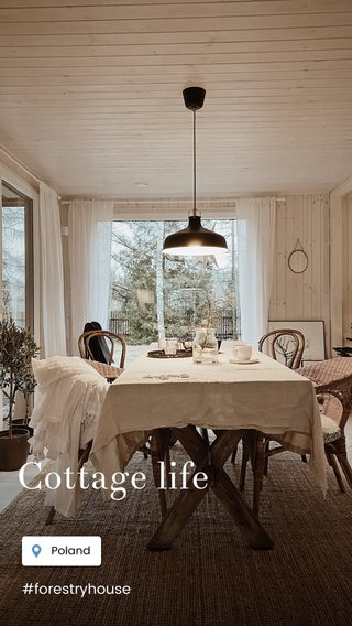 Cottage life #forestryhouse