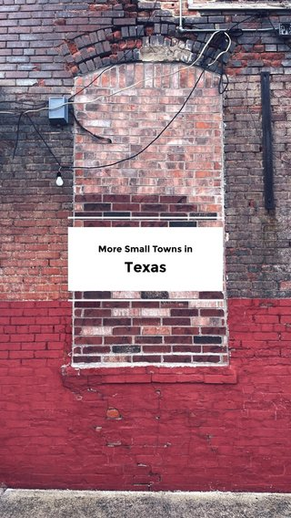 Texas More Small Towns in