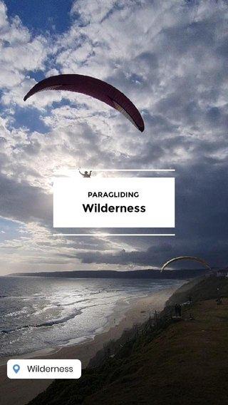 Wilderness PARAGLIDING