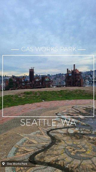 SEATTLE, WA GAS WORKS PARK