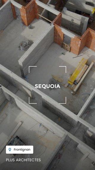 SEQUOIA PLUS ARCHITECTES