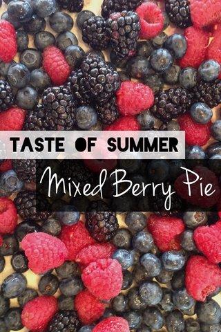 Mixed Berry Pie Taste of Summer