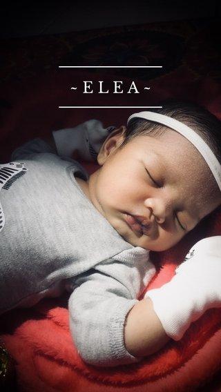 ~ELEA~