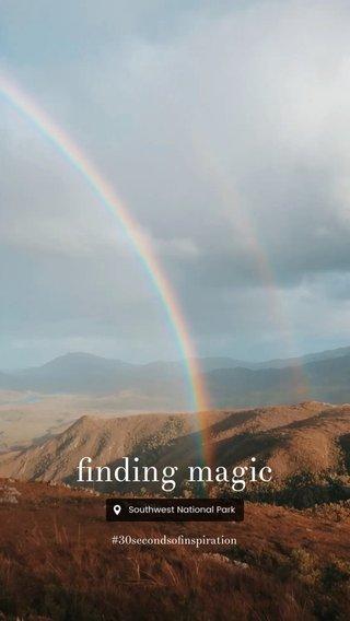 finding magic #30secondsofinspiration