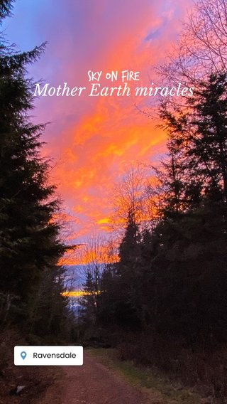 Mother Earth miracles Sky on fire