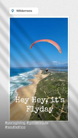 Hey Hey, it's Flyday #paragliding #gardenroute #southafrica