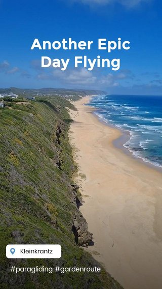 Another Epic Day Flying #paragliding #gardenroute