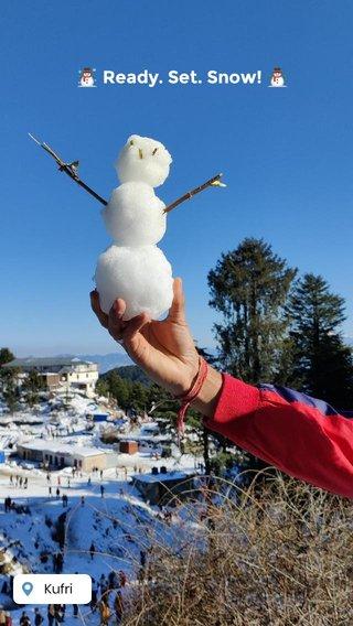☃️ Ready. Set. Snow! ⛄