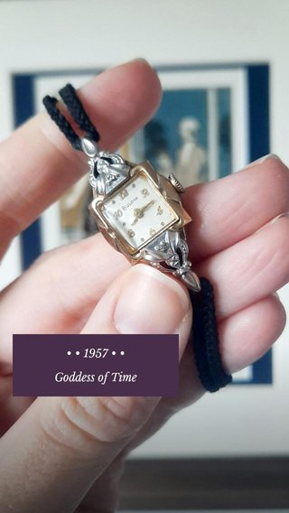 • • 1957 • • Goddess of Time