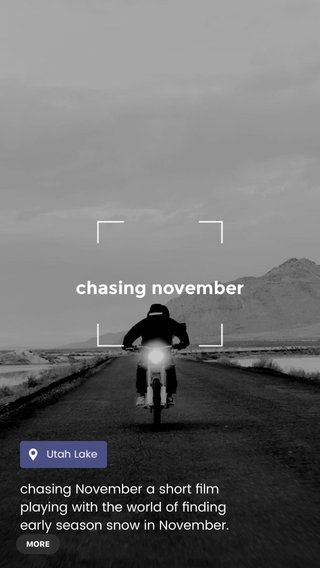 chasing november chasing November a short film playing with the world of finding early season snow in November. @jonessnowboards @ridecake