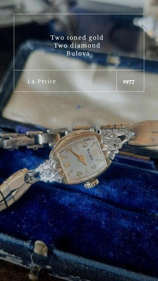 1977 Two toned gold Two diamond Bulova La Petite