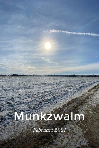 Munkzwalm Februari 2021