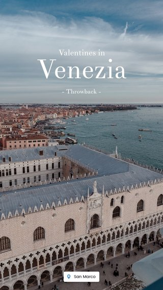 Venezia Valentines in - Throwback -
