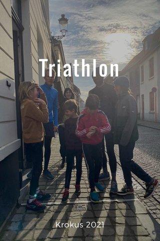 Triathlon Krokus 2021