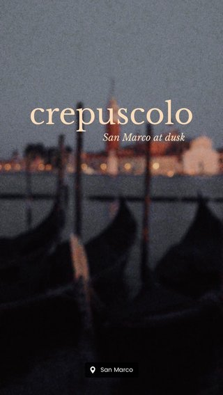 crepuscolo San Marco at dusk