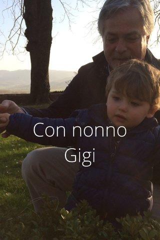 Con nonno Gigi