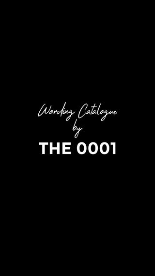 THE 0001 Wording Catalogue by