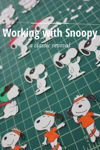Working with Snoopy a classic revival