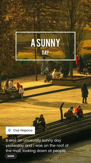 A SUNNY Day It was an unusually sunny day yesterday and I was on the roof of the mall, looking down at people. #sunnyday