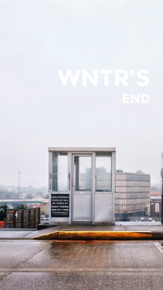 WNTR'S END
