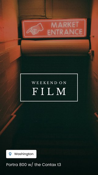 FILM Portra 800 w/ the Contax t3 WEEKEND ON
