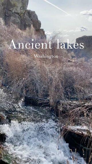 Ancient lakes Washington