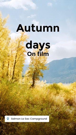 Autumn days On film .