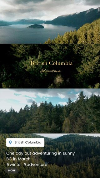 British Columbia Adventure One day out adventuring in sunny BC in March #winter #adventure #storyoftheday #featured