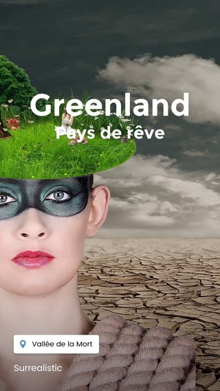 Greenland Pays de rêve Surrealistic