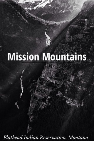 Mission Mountains Flathead Indian Reservation, Montana