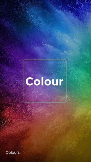 Colour Colours